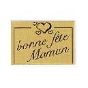 ETIQ. BONNE FETE MAMAN x500