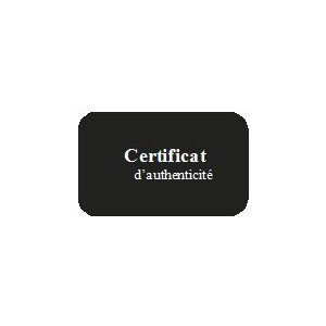 CERTIFICAT AUTHENTICITE x50