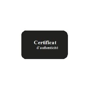 CERTIFICAT AUTHENTICITE x50
